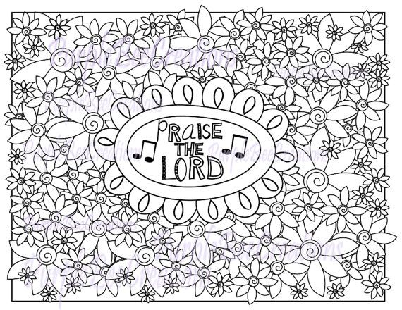 Coloring Page Adult Praise The Lord Flowers