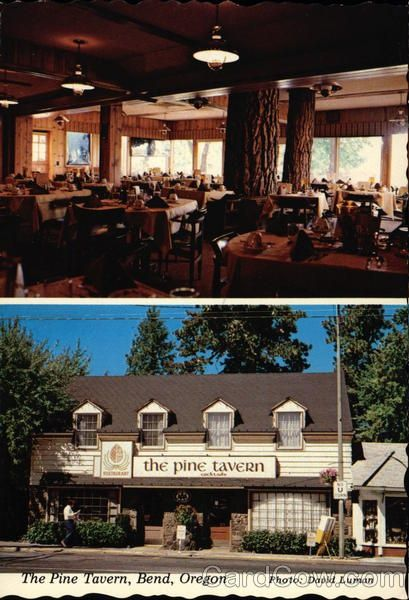 The Pine Tavern Located In Downtown Bend Oregon Beautiful View Of Deschutes River If