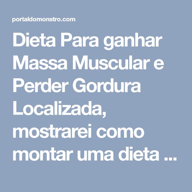 Dieta para perder peso e ganhar musculos