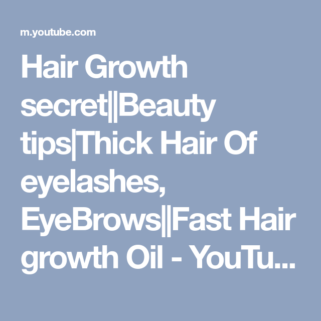 Hair Growth secret||Beauty tips|Thick Hair Of eyelashes ...