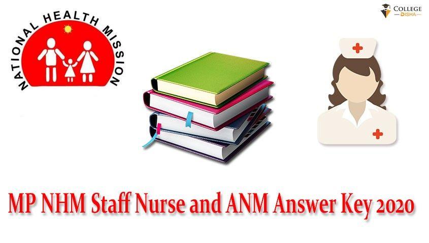Mp Nhm Staff Nurse Answer Key 2020 Mp Nhm Anm Answer Key 2020 Released Check Cutoff In 2020 Answer Keys Nurse Staffing