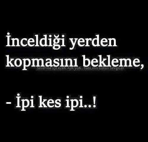 İpi Kess Turkce Pinterest Poem Poem Quotes And Wisdom Cool Ipi Quote
