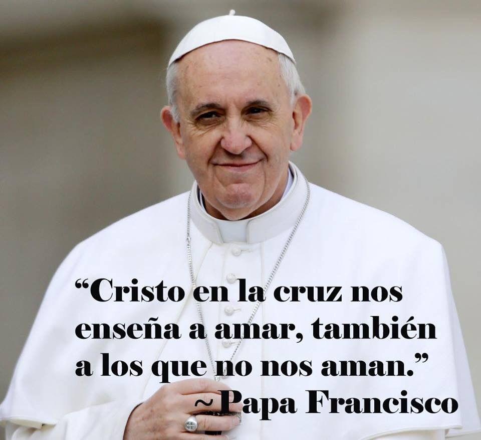 Pin De Paulina Renteria En Papa Francisco Frases