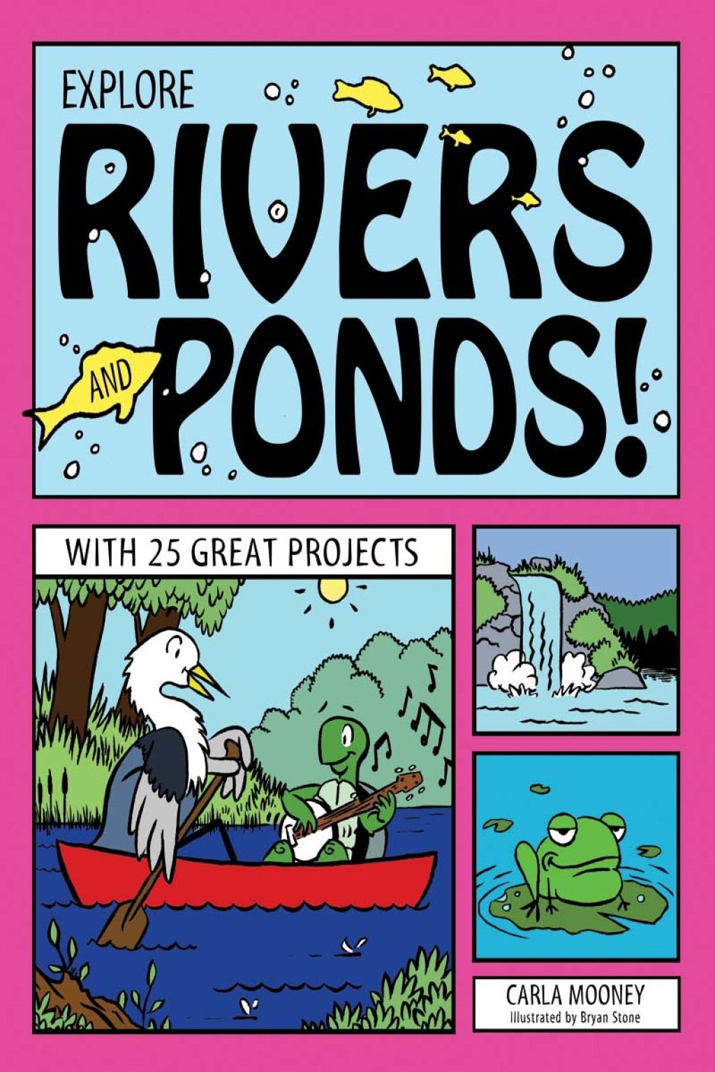 Explore Rivers And Ponds Ebook