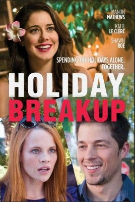 A Princess For Christmas Mtrjm.فيلم Holiday Breakup 2016 Hd مترجم ايجى شير Best Loved