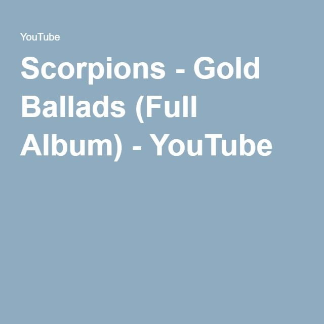 Scorpions Gold Ballads Full Album Ballad Album Still Love You
