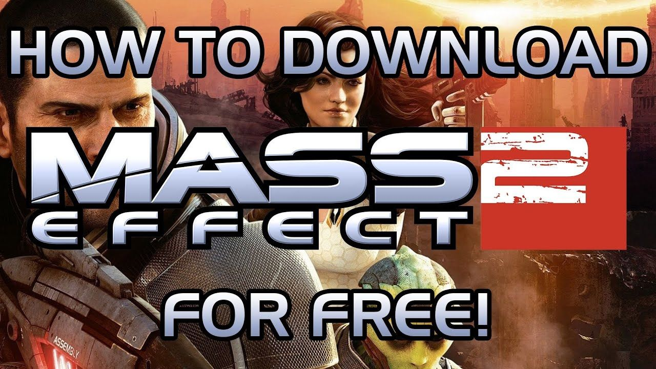 Mass effect 2 free game download on origin tech journey.