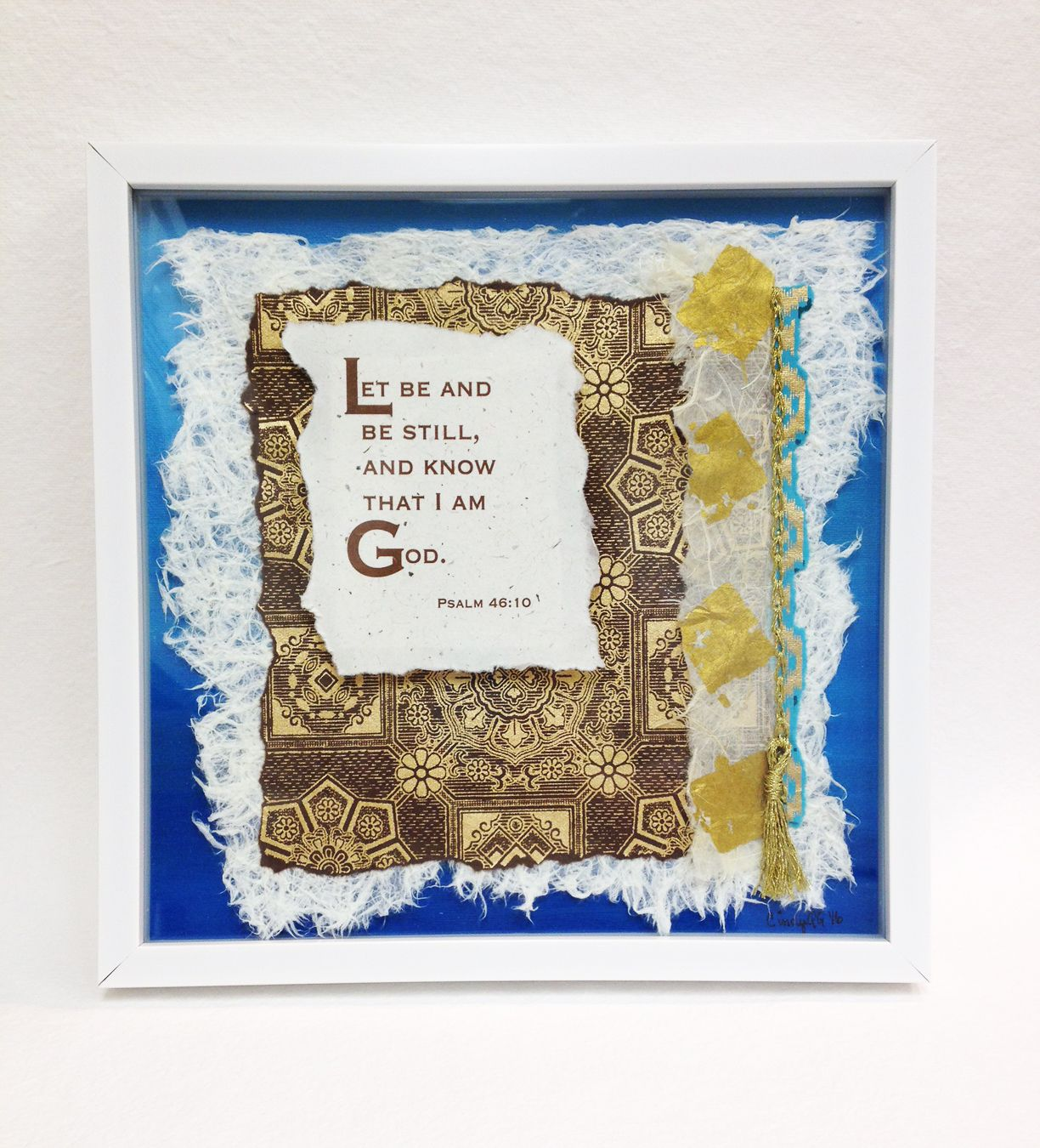 Promise Papers:  Psalm 46:10.  Custom 12 x 12 shadow box art - art papers, embroidery, 3D mounting.