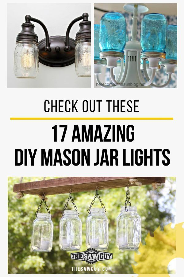 Check Out These 17 Amazing DIY Mason Jar Lights images