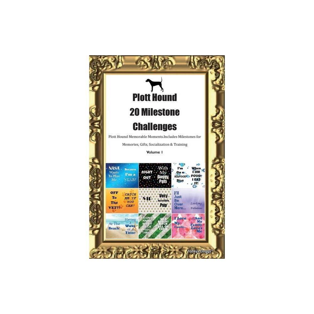 Plott Hound 20 Milestone Challenges Plott Hound Memorable Moments.Includes Milestones for Memories #plotthound