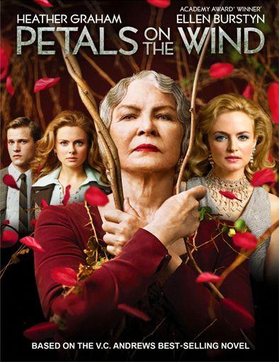 Flores En El Atico 2 Petalos Al Viento Bukermovies Petal On The Wind Flowers In The Attic Wind Movie
