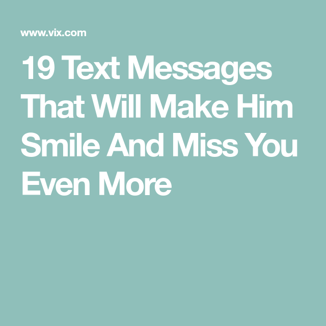 A message to make him smile