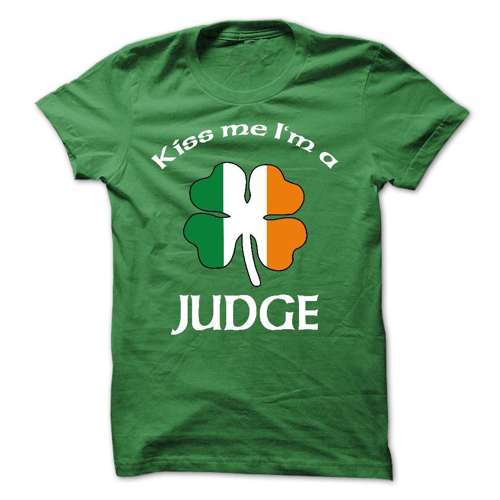 KISS ME – IM A JUDGE – STPATRICKS DAY T Shirt, Hoodie, Sweatshirts - vintage t shirts #Funny #Clothes