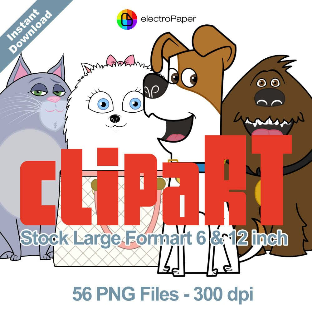 The Secret Life Of Pets Clipart Stock Large Format 6 And 12 Inch 56 Png Files For Cardmaking Scrapboo Secret Life Of Pets Dog Themed Parties Animal Party