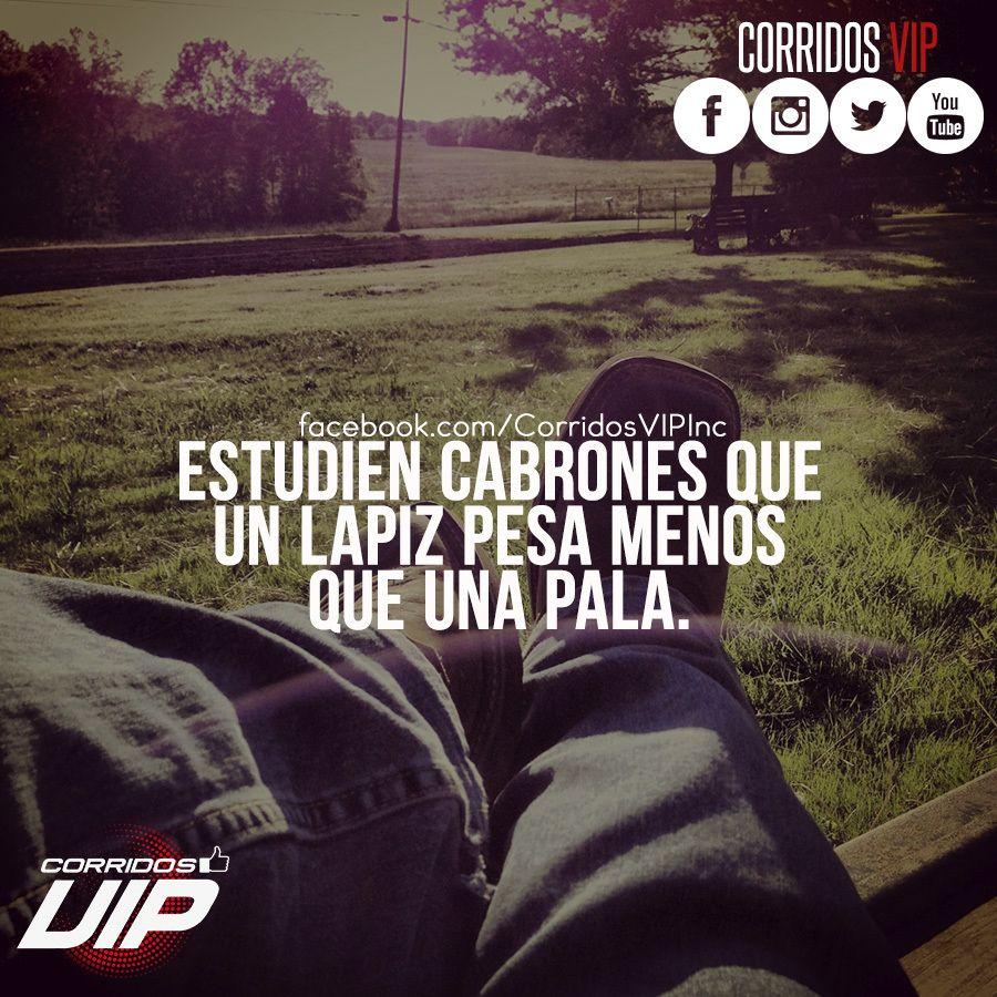 Corridos Vip Quotes Para Hombres Www Topsimages Com