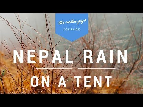Rain On A Tent 1Hr - Drops Of Nepal Rain Falling On The Tent - No & Rain On A Tent 1Hr - Drops Of Nepal Rain Falling On The Tent - No ...