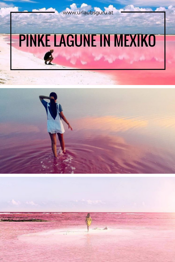 Photo of Pinke Lagune in Mexiko – Atemberaubendes Naturphänomen