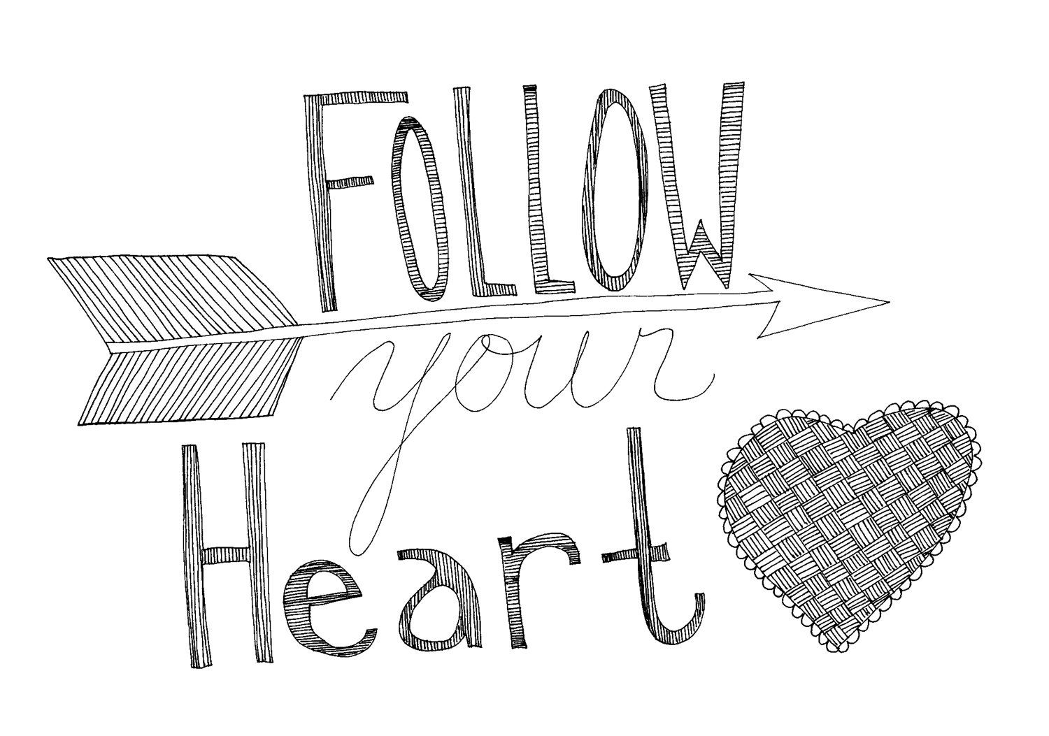 Inspirational Drawing Ideas: Follow Your Heart 8x10 Typography Inspirational Quote