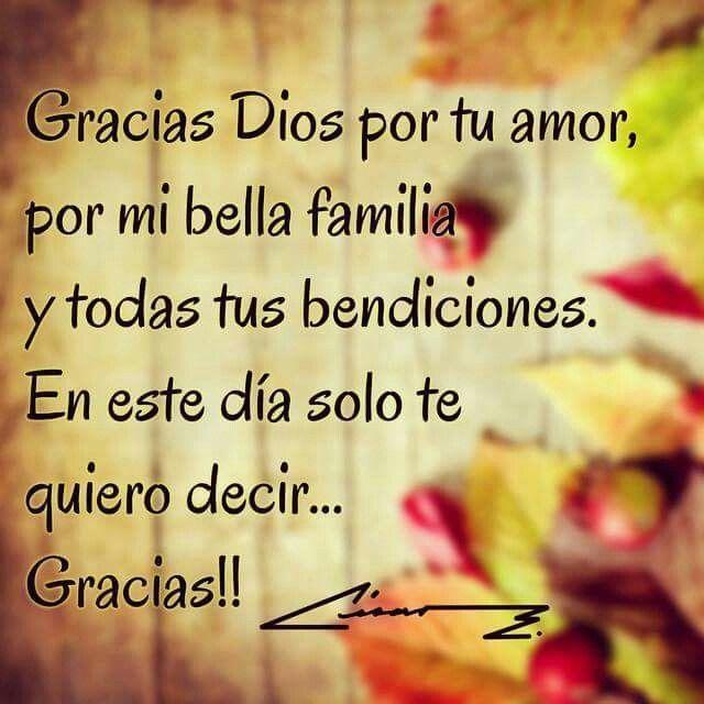 Gracias Por Mi Esposo E Hijos Amen Mensajes De Agradecimiento Frases De Agradecimiento Agradecimiento A Dios