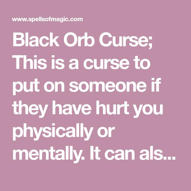 Black Orb Curse - Free Magic Spell | Witchcraft | Revenge spells