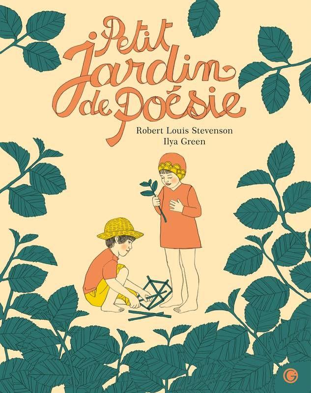 Petit jardin de poésie – Robert Louis Stevenson et Ilya Green ...