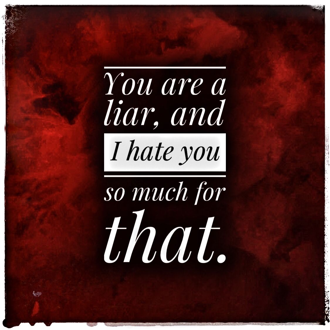 You are a liar quotes | Liar quotes, Struggle is real, Liar