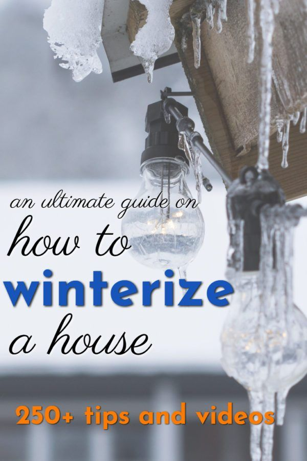 How To Winterize A House And Backyard Guide 2020 House