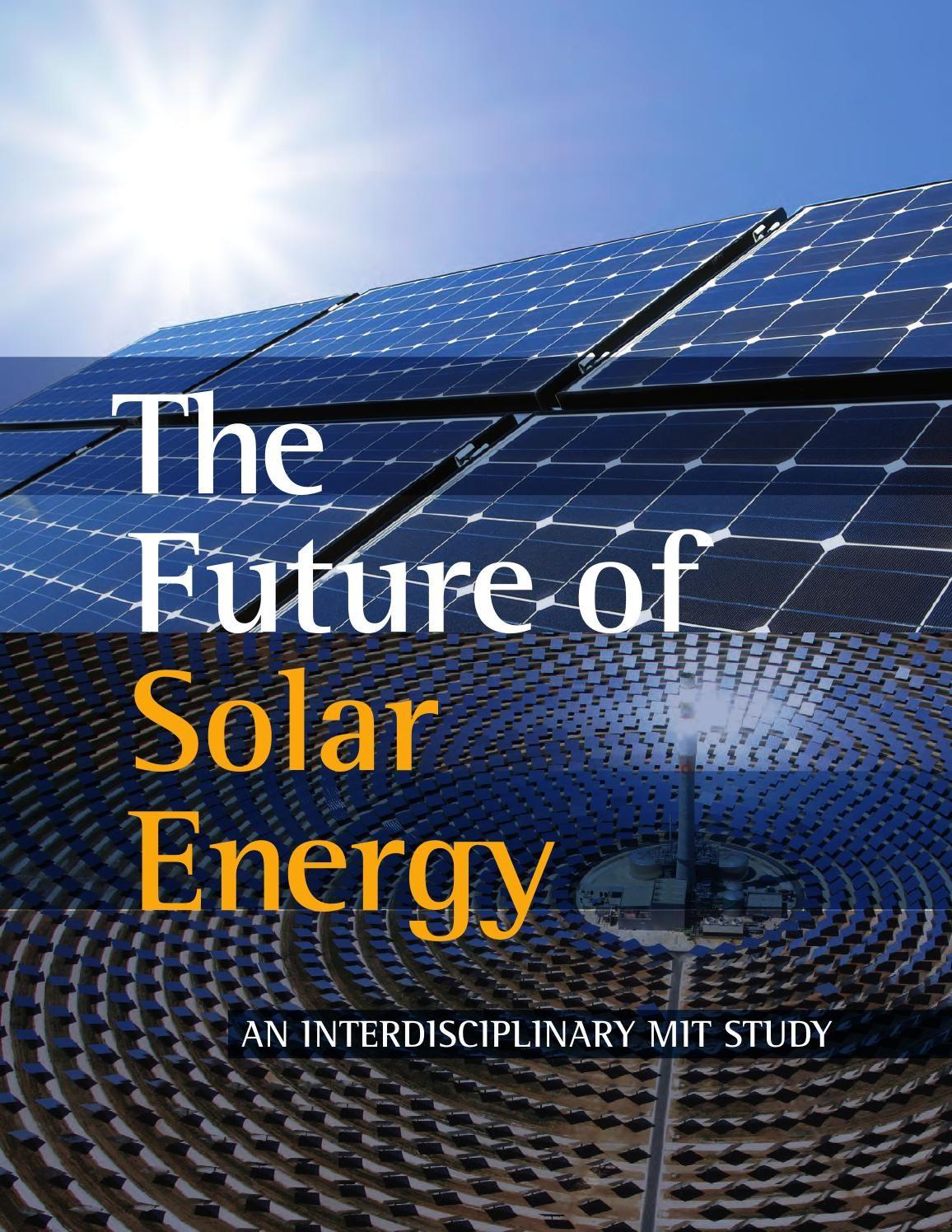 Mit Future Of Solar Energy Study Compressed 1 Solar Energy Facts Solar Energy Solar Power House