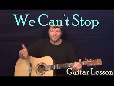 We Can\'t Stop (Miley Cyrus) Easy Strum Guitar Lesson Chords How to ...