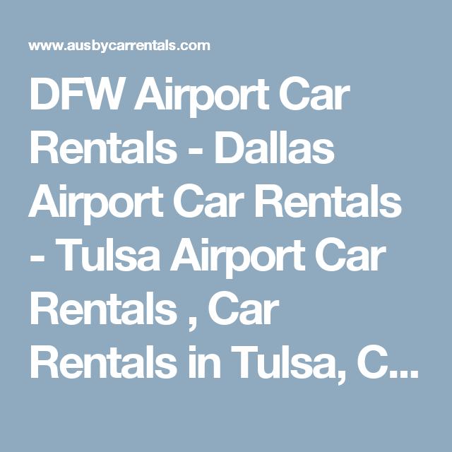 Dfw Airport Car Rentals Dallas Airport Car Rentals Tulsa Airport Car Rentals Car Rentals In Tulsa Car Rentals Airport Car Rental Dfw Airport Car Rental