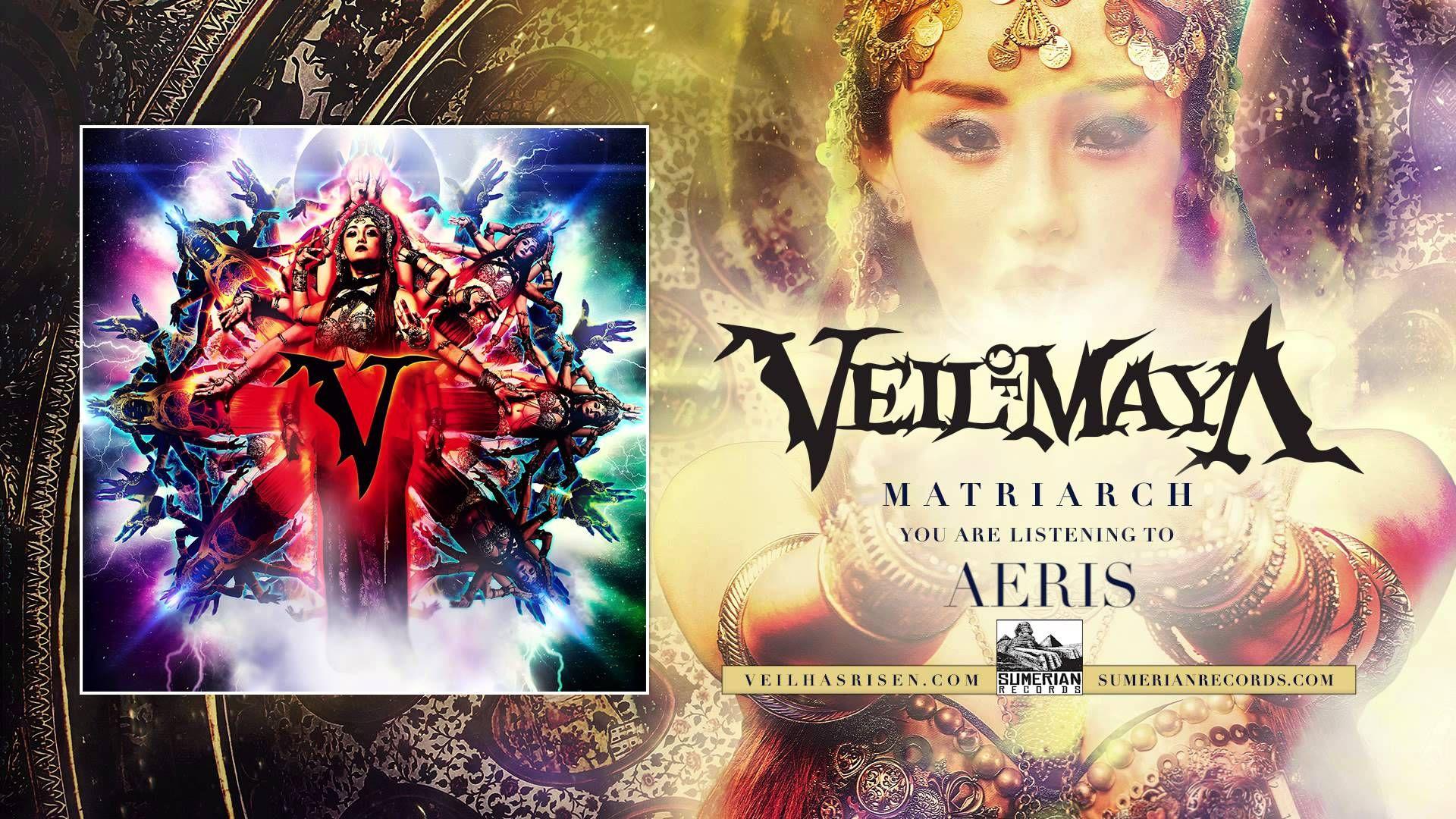 Veil Of Maya Aeris Veil Maya Matriarch