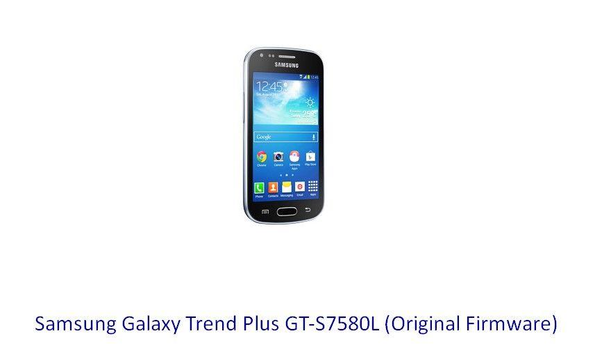 Samsung Galaxy Trend Plus GT-S7580L (Original Firmware