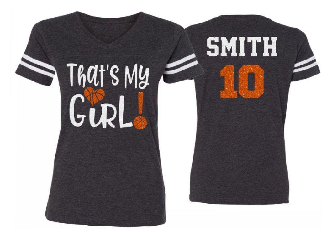 Glitter Basketball That S My Girl Shirt Basketball Mom Etsy Basketball Shirts Basketball Shirt Designs Basketball Mom