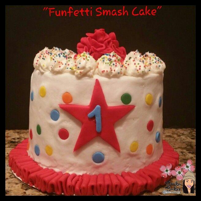 Funfetti Confetti Smash Cake Created For This Darling Happy