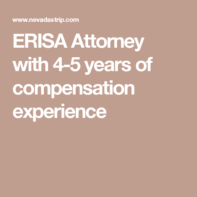 Erisa Attorney With 4 5 Years Of Compensation Experience