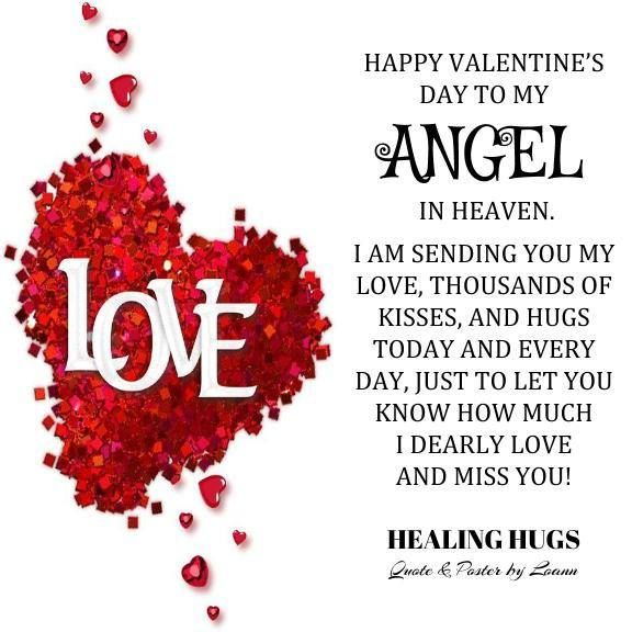 Happy Valentine S Day To My Angels In Heaven Who I Miss And Love With All My Heart Happy Valentine S Day Daughter Happy Valentines Day Son Dad In Heaven