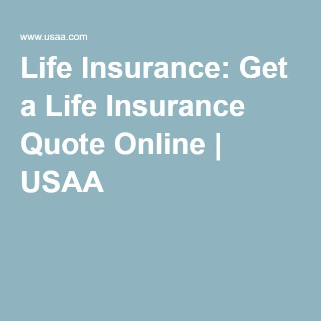 Life Insurance Get A Life Insurance Quote Online Usaa