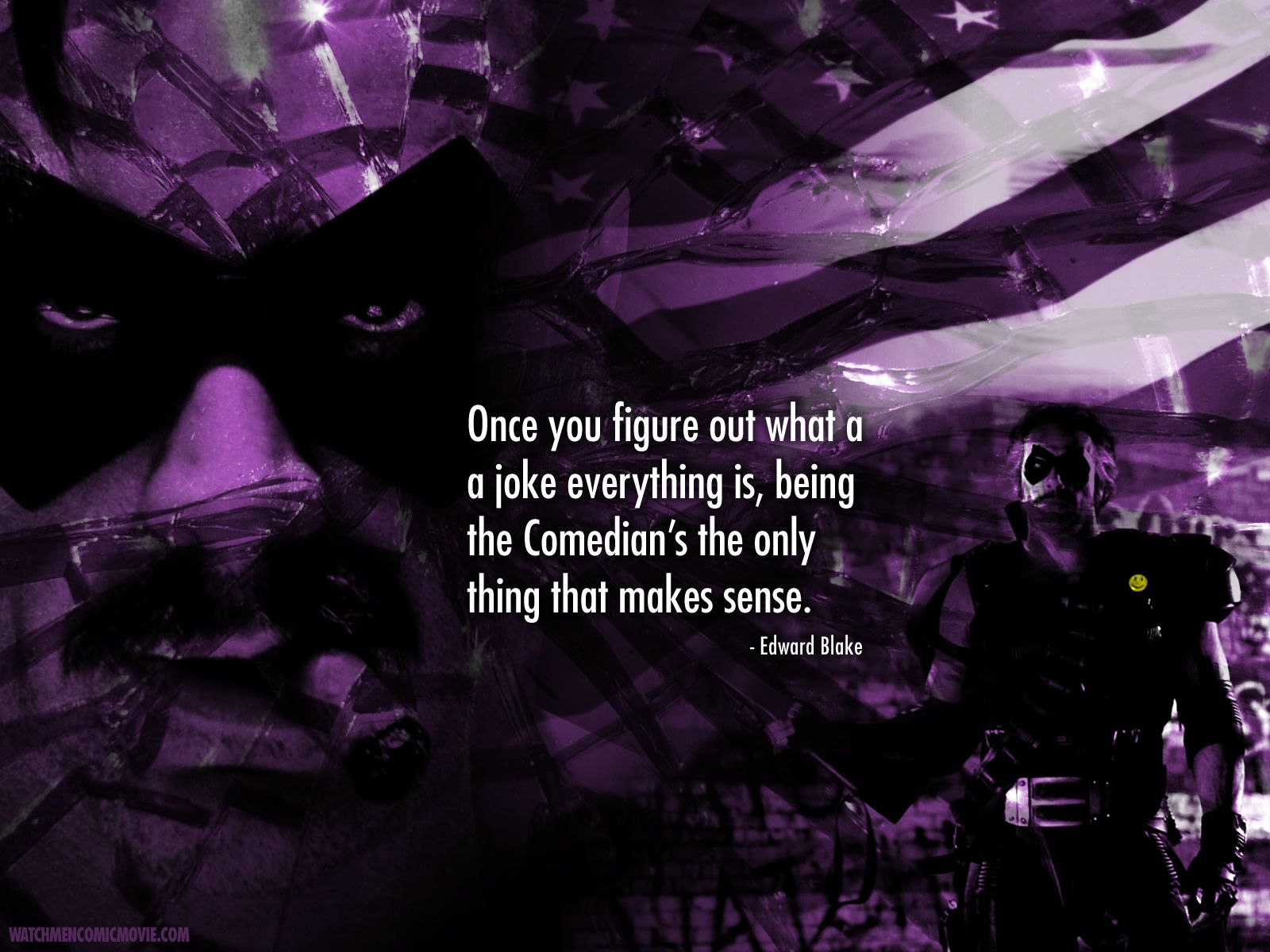 Once You Figure Out What A Joke Everything Is Edward Blake Watchmen 1600x1200 Watchmen Quotes Comedians Comedian Quotes
