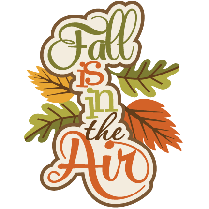 scrapbooking fall titles Fall Is In The Air SVG