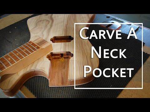 how to carve a neck pocket project electric guitar project electric guitar guitar diy. Black Bedroom Furniture Sets. Home Design Ideas