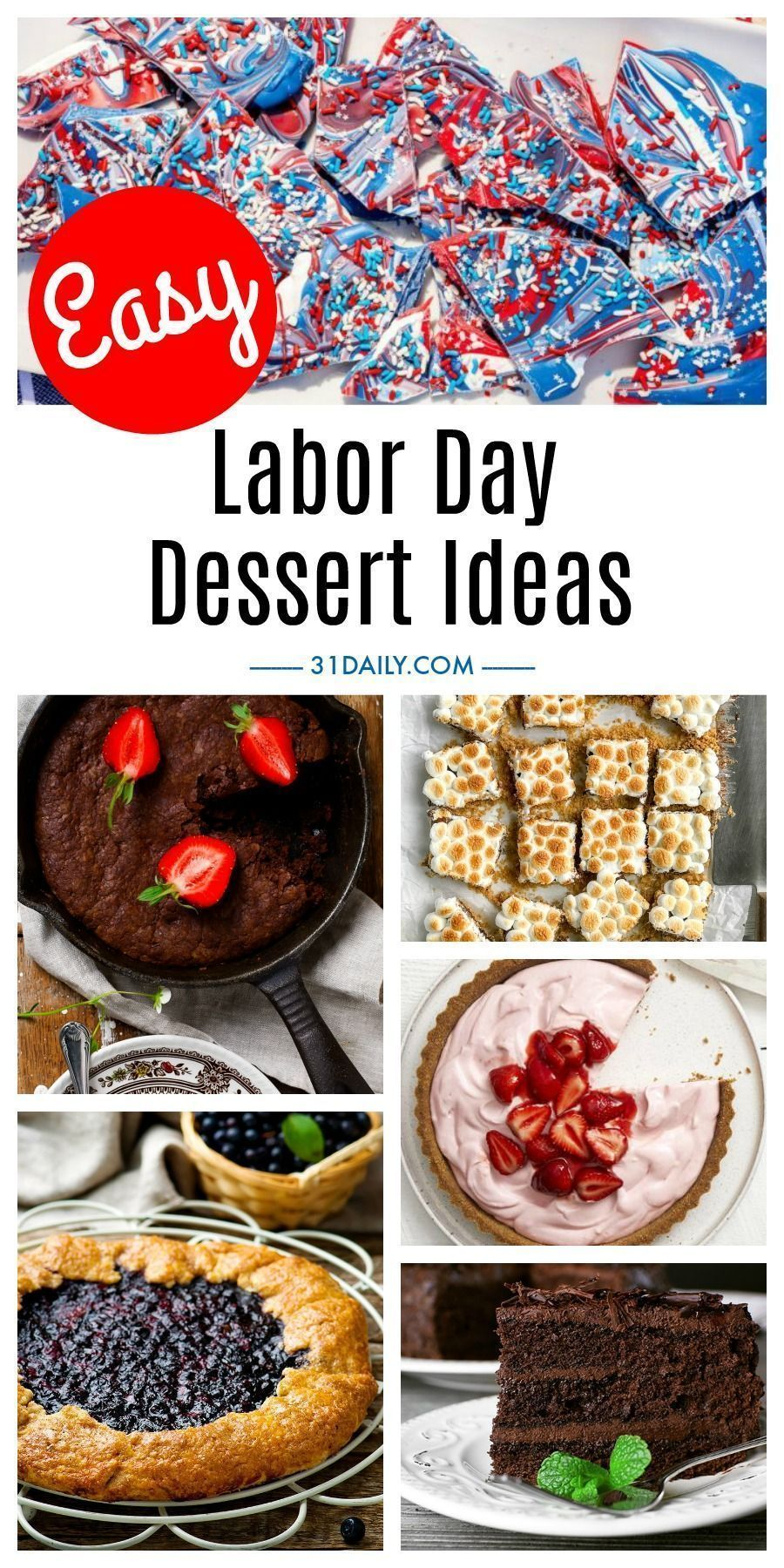 Celebrate summer s end with these Easy Labor Day Dessert Ideas. From chocolate to berries, pies, cookies, and cakes. It s all simple. And delicious!Easy Labor Day Dessert Ideas | 31Daily.com #laborday #desserts #easydesserts #summer #31Daily #labordaydesserts Celebrate summer s end with these Easy Labor Day Dessert Ideas. From chocolate to berries, pies, cookies, and cakes. It s all simple. And delicious!Easy Labor Day Dessert Ideas | 31Daily.com #laborday #desserts #easydesserts #summer #31Dail #labordayfoodideas