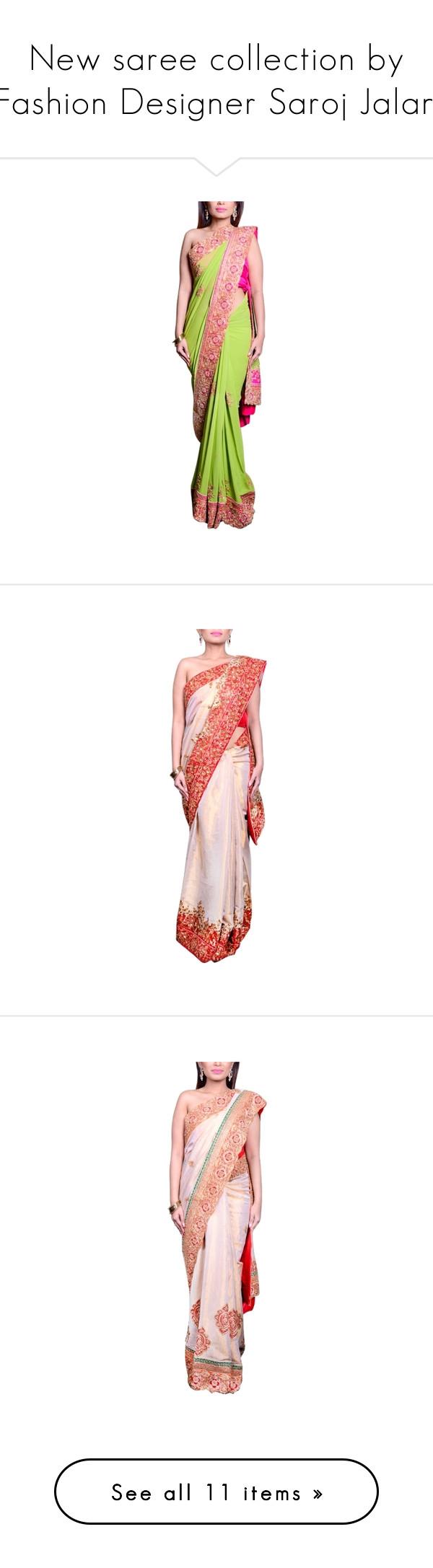 New saree collection by Fashion Designer Saroj Jalan\