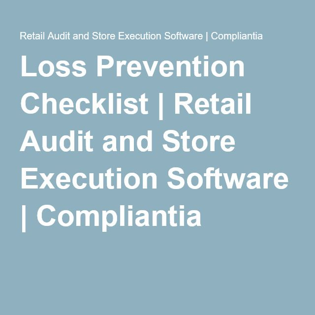 loss prevention checklist retail audit and store execution