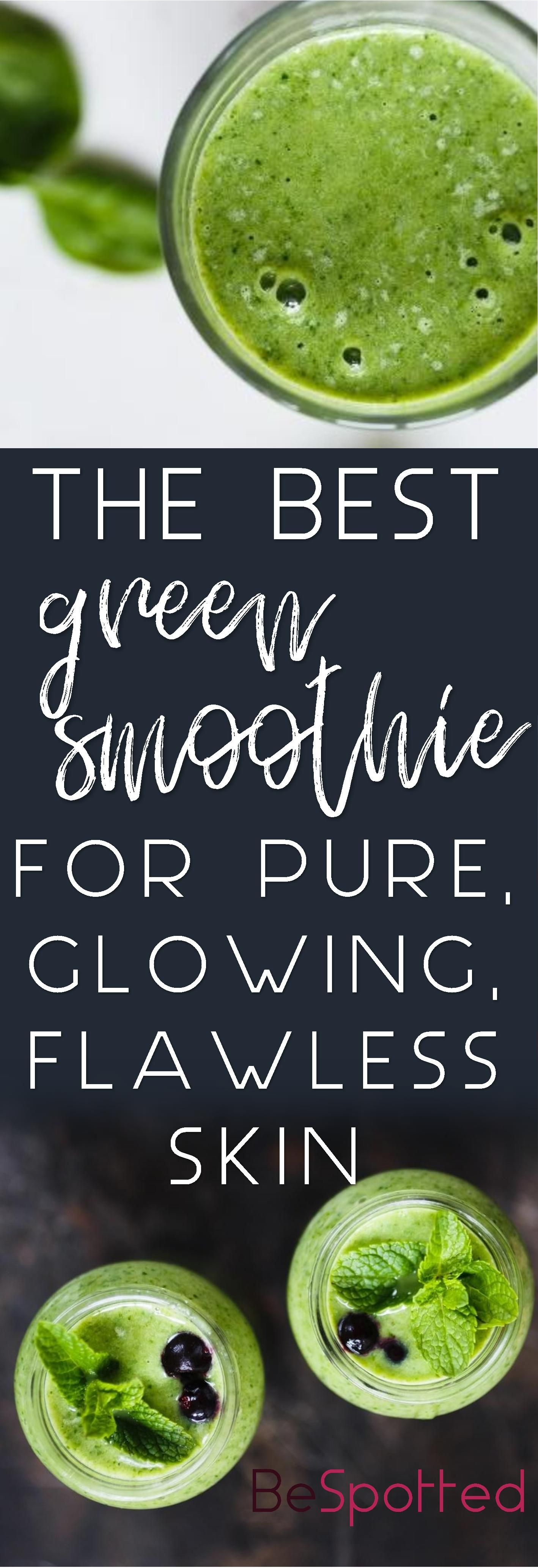 The Best Green Smoothie for Pure, Glowing, Flawless Skin #healthyskin