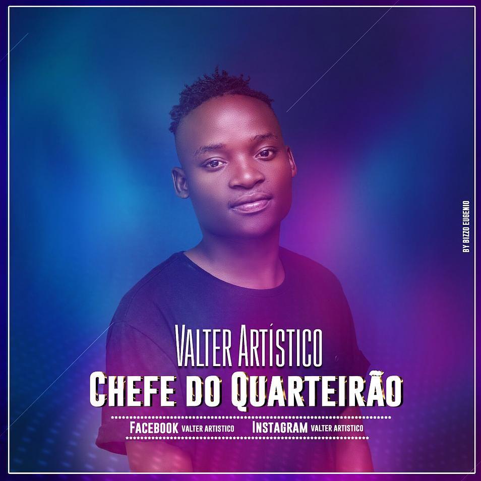 Valter Artistico Chefe Do Quarteirao Kizomba 2018 Com Imagens