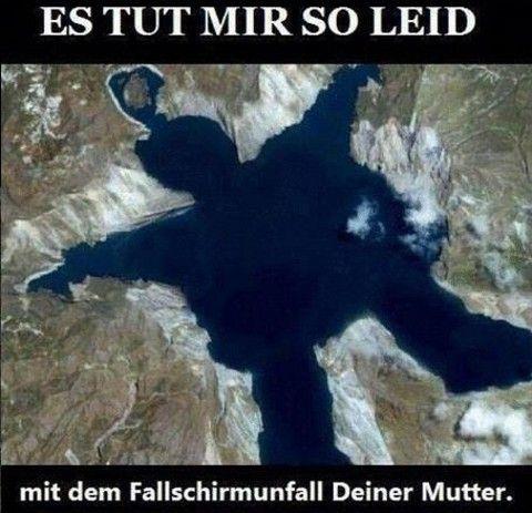 Deine Mutter :-) http://www.deecee.de/funny-stuff/lustige-texte/deine-mudder.html