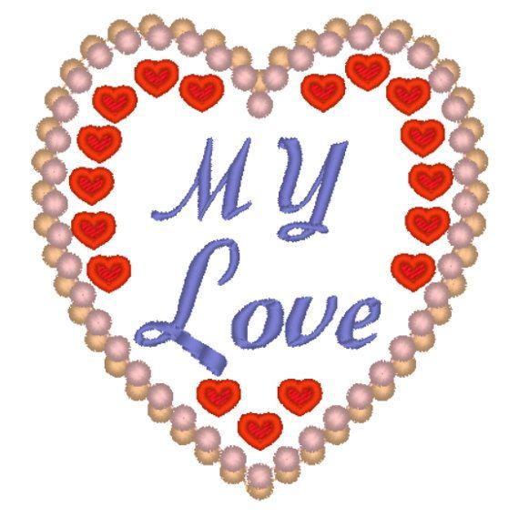 My Love Heart Digital Embroidery Applique Design Heart Digitized