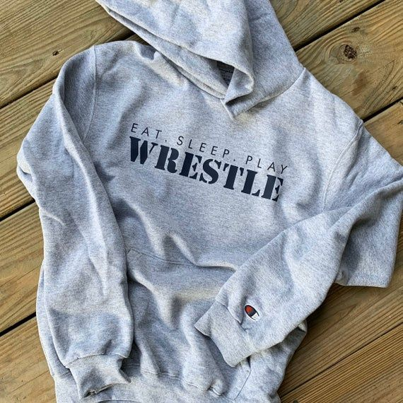 WRESTLING HOODIE • eat sleep play Wrestle • Champion Hoodie • youth athletic sweatshirt #championhoodie