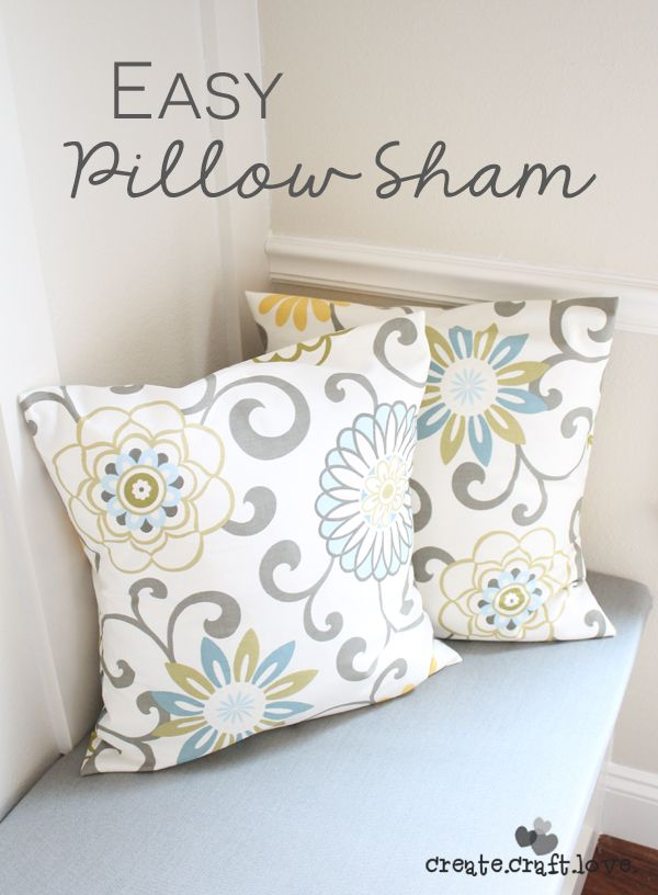 Easy To Sew Pillow Shams: Easy Pillow Sham Cover   Pillows  Sewing projects and Craft,