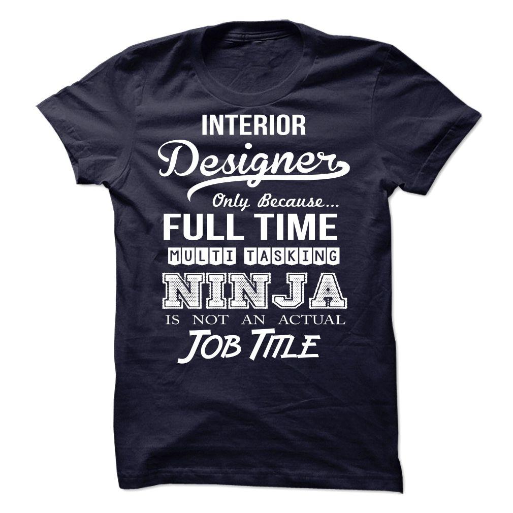 Interior Designer Ninja Tshirt T SHIRT
